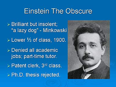 Albert Einstein, the obscure